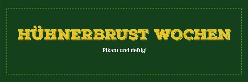 Hühnerbrust Wochen 7.3 – 11.3
