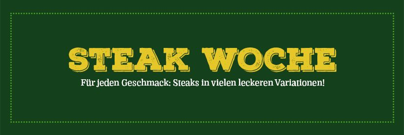 Steakwoche 14. – 18. August