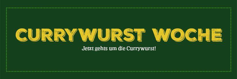 Currywurstwoche vom 25. Februar bis 1. März