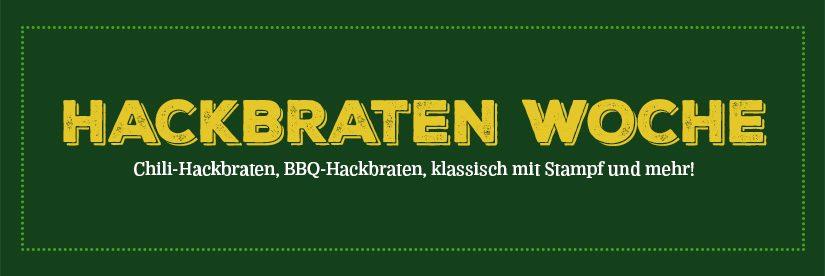 Hackbratenwoche 10 – 14. Juli